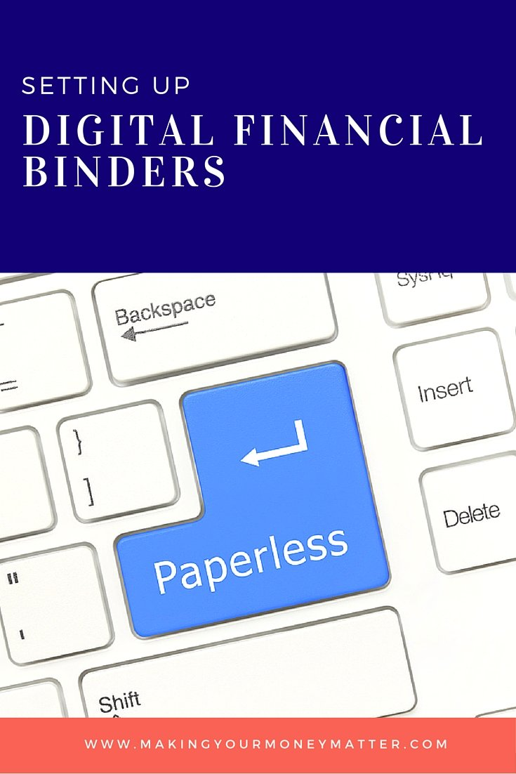 Setting up digital financial binders, a system to organize all your financial information paperlessly!