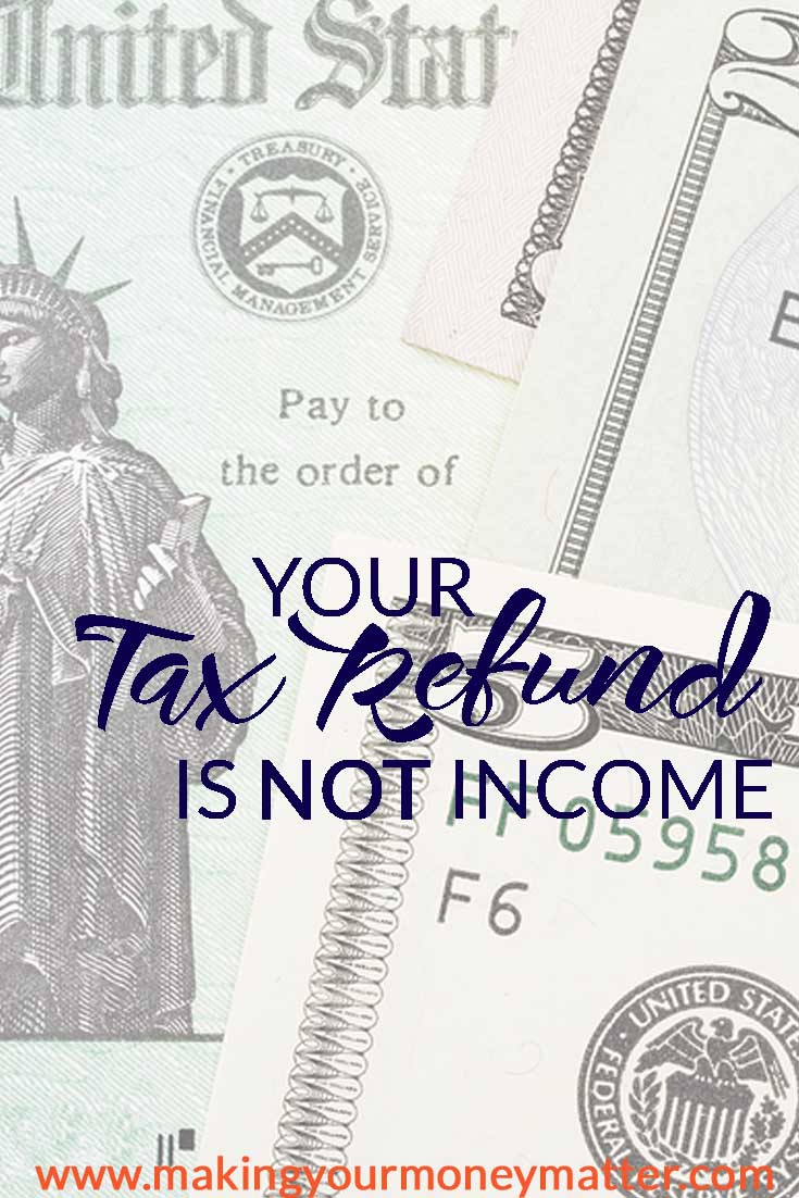 Sadly, those that think of tax refunds as income don't realize that what they're REALLY getting back is their own money that they haven't been earning any interest on for an entire year.  This is another way to think about your tax refund.  Make that money count for something!
