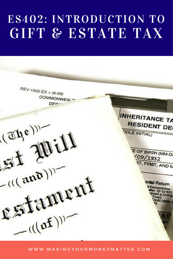 Learn the basics of estate and gift taxes in this free mini-class.