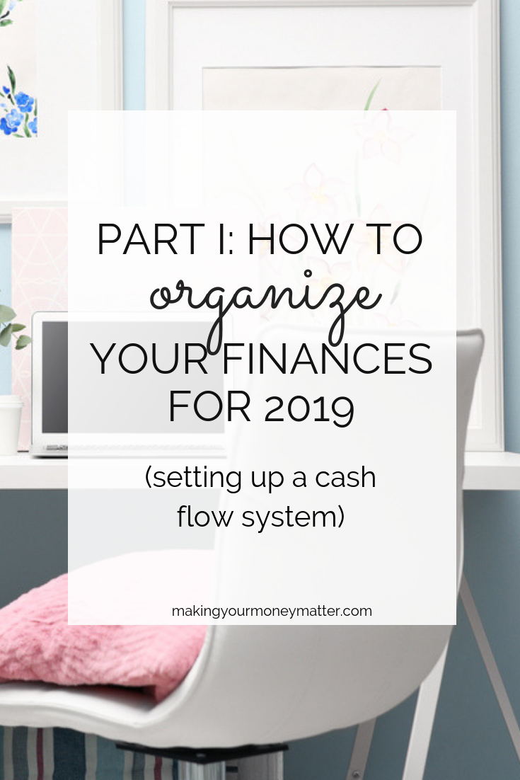 Looking to organize your finances in 2019? Check out the ways I organize my cash flow as a CPA and personal finance expert (including businesses and rentals!).