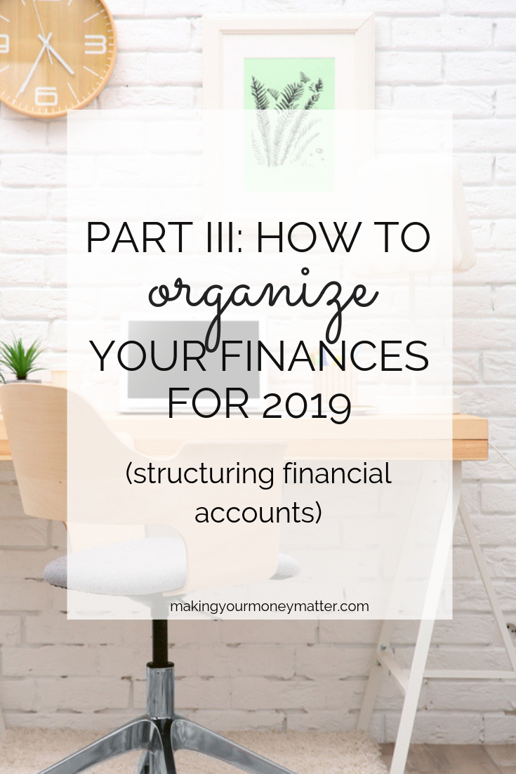 Learn how structuring and simplifying your financial accounts can create greater transparency and efficiency in your finances!