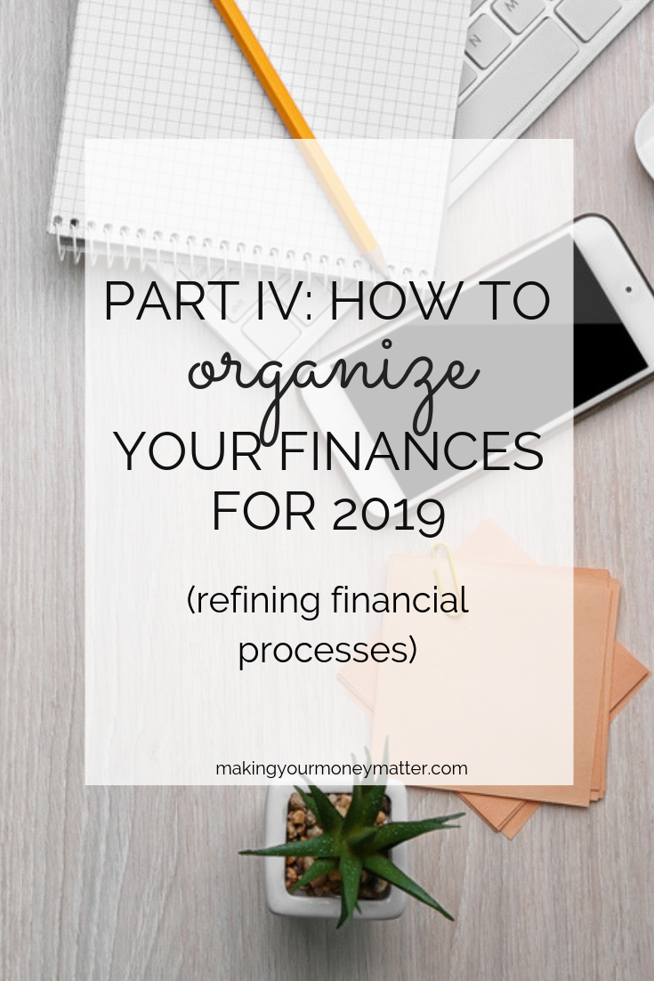 Actionable tips to help you organize your finances by organizing your processes.
